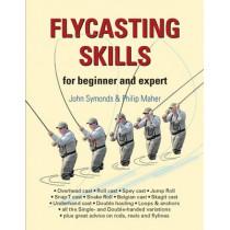 Flycasting Skills: for Beginner and Expert by John Symonds, 9781906122492
