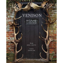 Venison: The Game Larder by Jose L. Suto, 9781906122966