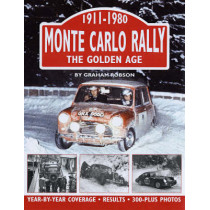 Monte Carlo Rally: The Golden Age, 1911-1980 by Graham Robson, 9781906133009