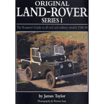 Original Land Rover Series 1: The Restorer's Guide to Civil & Military Models 1948-58 by James Taylor, 9781906133153