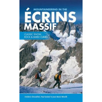 Mountaineering in the Ecrins Massif: Classic snow, rock & mixed climbs by Frederic Chevaillot, 9781906148829