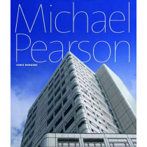 The Power of Process: The Architecture of Michael Pearson by Chris Rogers, 9781906155735