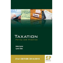 Taxation: Policy and Practice: 2014/15 by Andy Lymer, 9781906201234