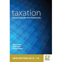 Taxation: Incorporating the 2015 Finance Act: 2015/16 by Alan Combs, 9781906201272
