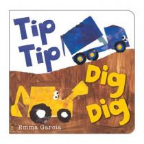 Tip Tip Dig Dig by Emma Garcia, 9781906250812