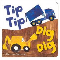 Tip Tip Dig Dig by Emma Garcia, 9781906250829