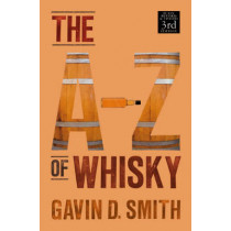 A-Z of Whisky by Gavin D. Smith, 9781906476038