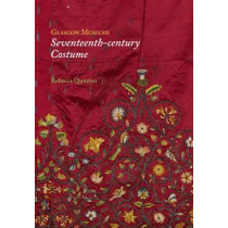 Glasgow Museums: Seventeenth-century Costume by Rebecca Quinton, 9781906509866