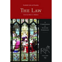 Scottish Life and Society Volume 13: The Law by Mulhearn, 9781906566043