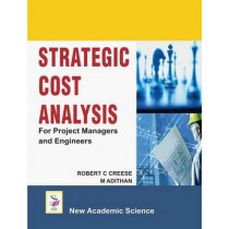 Strategic Cost Analysis: For Project Managers and Engineers by Robert C. Creese, 9781906574888