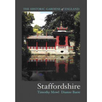 Gardens of Staffordshire by Timothy Mowl, 9781906593155