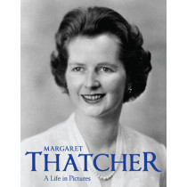 Margaret Thatcher: A Life in Pictures by Elizabeth Roberts, 9781906672270