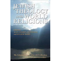 Jewish Theology and World Religions by Alon Goshen-Gottstein, 9781906764920