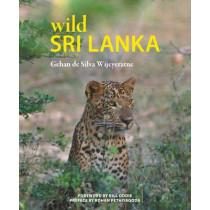 Wild Sri Lanka by Gehan de Silva Wijeyeratne, 9781906780982