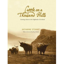 Cattle on a Thousand Hills by Katharine Stewart, 9781906817442