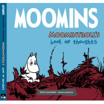 Moomins: Moomintroll's Book of Thoughts by Sami Malila, 9781906838225