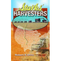 Starks' Harvesters by Robert S. White, 9781906853464