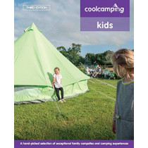 Cool Camping: Kids: Exceptional Family Campsites and Glamping Experiences by Martin Dunford, 9781906889678