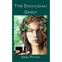 Dionysian Spirit by Sean Fitton, 9781906958657
