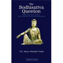 The Bodhisattva Question: Krishnamurti, Rudolf Steiner, Valentin Tomberg, and the Mystery of the Twentieth-century Master by T. H. Meyer, 9781906999193