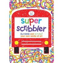Super Scribbler: Scribble and scrawl your own works of art by Woody Fox, 9781907151590