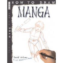 How To Draw Manga by David Antram, 9781907184307