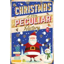 Christmas, A Very Peculiar History: A Very Peculiar History by Fiona MacDonald, 9781907184505