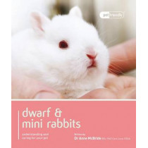 Dwarf Rabbit - Pet Friendly by Anne Mcbride, 9781907337024