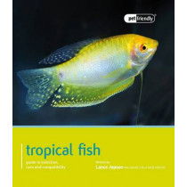 Tropical Fish - Pet Friendly by Lance Jepson, 9781907337192
