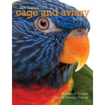 The Handbook of Cage and Aviary Birds by Matyhew M Vriends, 9781907337758