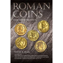 Roman Coins and Their Values Volume 5 by David R. Sear, 9781907427459