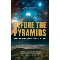 Before The Pyramids by Christopher Knight, 9781907486661
