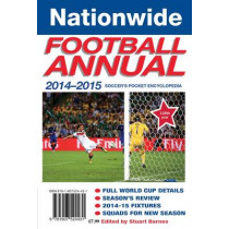 Nationwide Annual 2014-15: Soccer's Pocket Encyclopedia by Stuart Barnes, 9781907524431