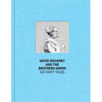 Six Fairy Tales From The Brothers Grimm by David Hockney, 9781907533242