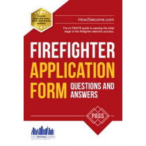 Firefighter Application Form Questions and Answers by Richard McMunn, 9781907558696