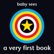 Baby Sees: A Very First Book by Chez Picthall, 9781907604423