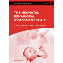 Neonatal Behavioral Assessment Scale by T. Berry Brazelton, 9781907655036