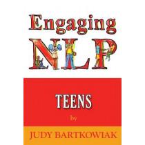 NLP For Teens by Judy Bartkowiak, 9781907685903