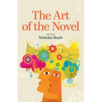 The Art of the Novel by Nicholas Royle, 9781907773655