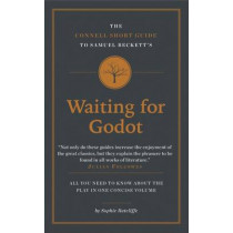 The Connell Short Guide To Samuel Beckett's Waiting for Godot by Sophie Ratcliffe, 9781907776786