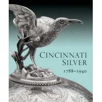 Cincinnati Silver: 1788-1940 by Amy Miller Dehan, 9781907804113
