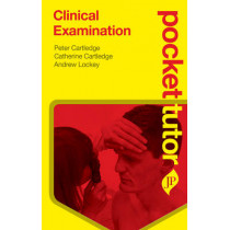 Pocket Tutor Clinical Examination by Peter Cartledge, 9781907816758