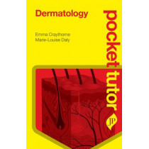 Pocket Tutor Dermatology by Emma Craythorne, 9781907816789
