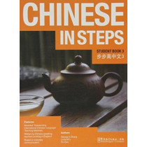 Chinese in Steps vol.3 - Student Book by Georges X. Zhang, 9781907838125