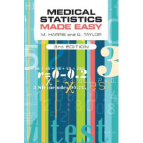 Medical Statistics Made Easy by Michael Harris, 9781907904035