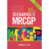 CSA Scenarios for the MRCGP, third edition: Frameworks for Clinical Consultations by Thomas Das, 9781907904639