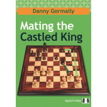Mating the Castled King by Danny Gormally, 9781907982712