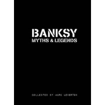 Banksy Myths & Legends: Volume 1 by Liza Kirwin, 9781908211019