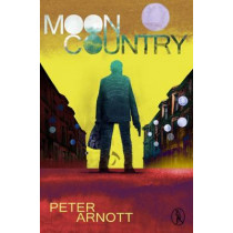 Moon Country by Peter Arnott, 9781908251473