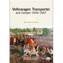 VW Transporter and Camper 1949-1967 by Richard Copping, 9781908347268